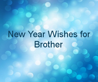 new year wishes for brother lovely happy new year 2018 sms messages