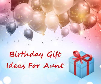 Birthday Gift Ideas For Aunt Do You Want To Send Your Warm Wishes On Her If Yes Make A Special Plan Surprising