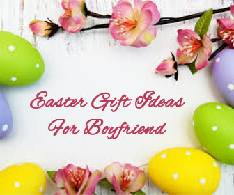 Easter gift ideas for teachers latest gifts ideas for easter to easter gift ideas for boyfriend negle Image collections