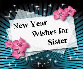 new year wishes for sister latest quotes sms for happy new year 2018